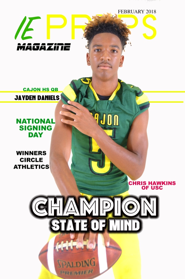 IE Preps Magazine February 2018 Jayden Daniels Issue